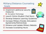 military distance counseling goals