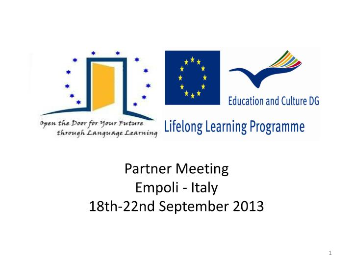 Partner meeting empoli italy 18th 22nd september 2013