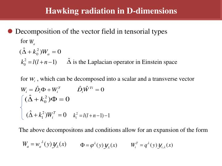 Hawking radiation in D-dimensions