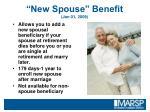 new spouse benefit jan 01 2009