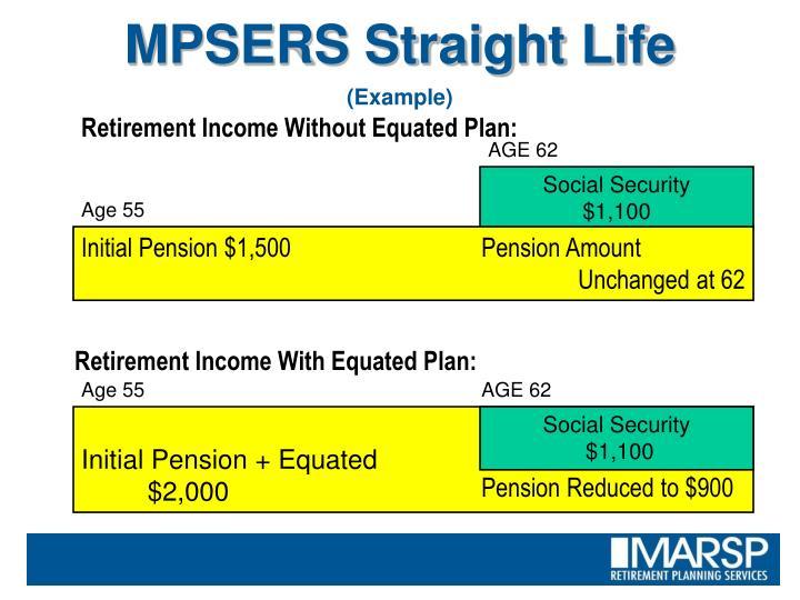 MPSERS Straight Life