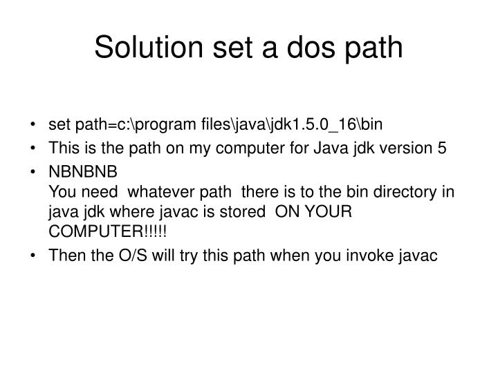 Solution set a dos path