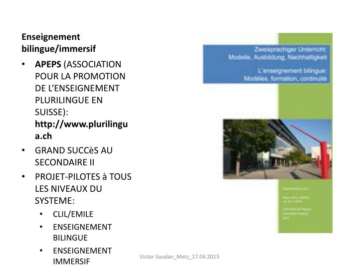 Enseignement bilingue/immersif
