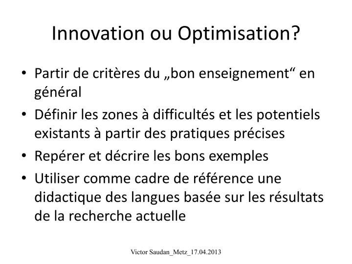 Innovation ou Optimisation?