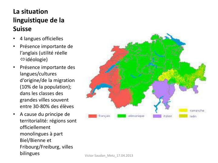 La situation linguistique de la Suisse