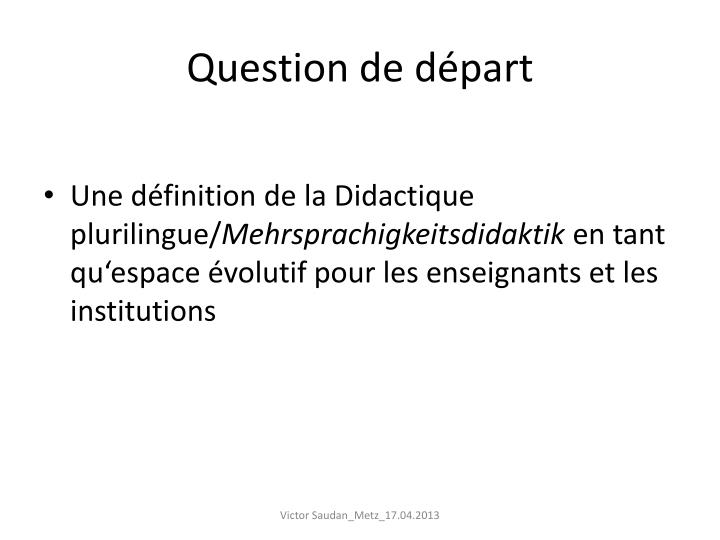 Question de départ