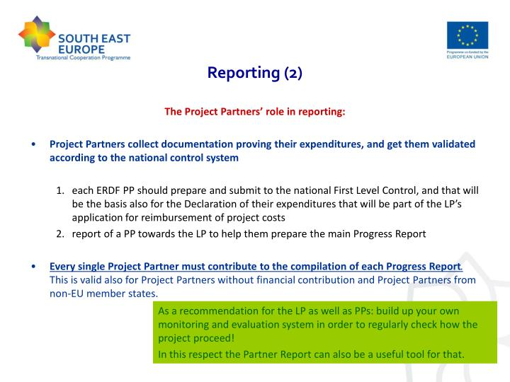 The Project Partners' role in reporting:
