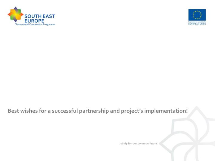 Best wishes for a successful partnership and project's implementation!