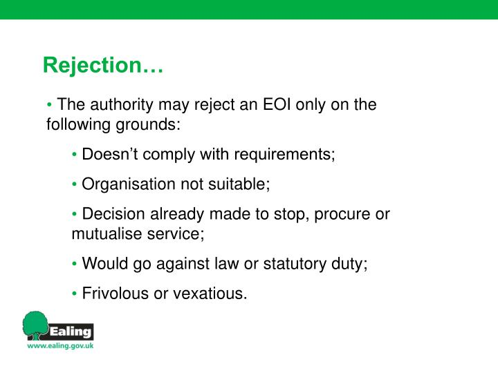 The authority may reject an EOI only on the following grounds: