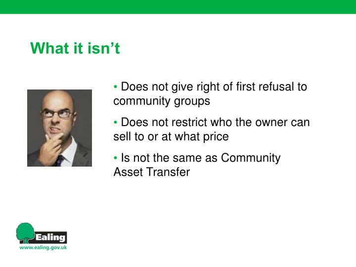 Does not give right of first refusal to community groups