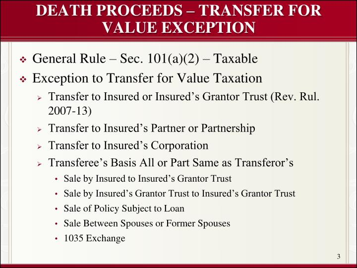 DEATH PROCEEDS – TRANSFER FOR VALUE EXCEPTION