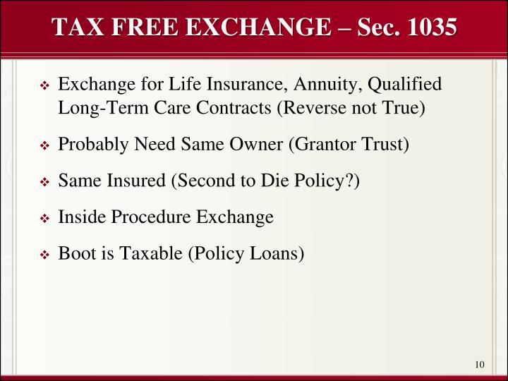 TAX FREE EXCHANGE – Sec. 1035