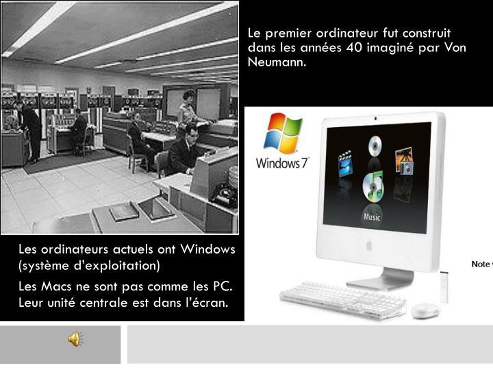 Les ordinateurs actuels ont Windows (système d'exploitation)