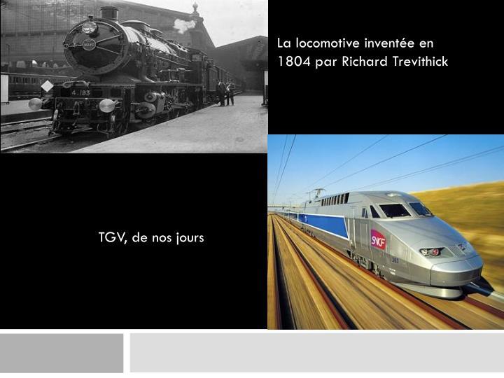 La locomotive inventée en 1804 par Richard Trevithick