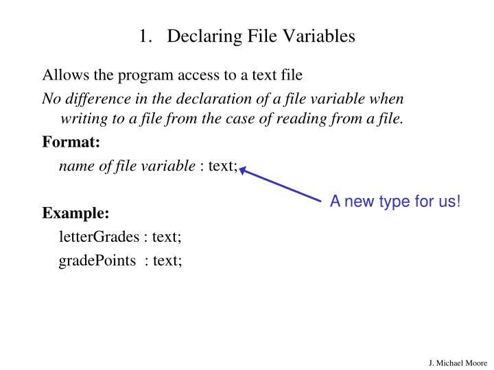 Declaring File Variables