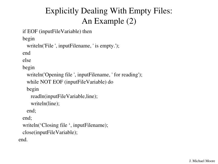Explicitly Dealing With Empty Files: