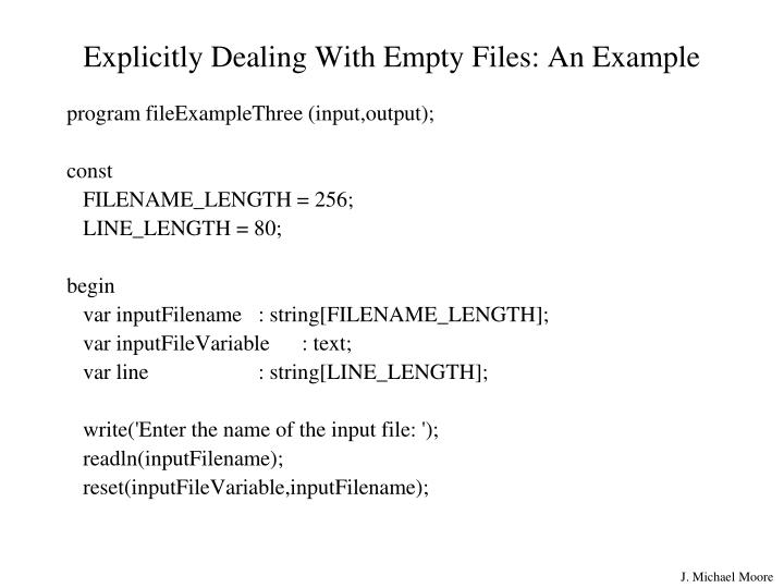 Explicitly Dealing With Empty Files: An Example