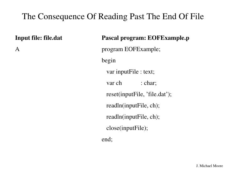 The Consequence Of Reading Past The End Of File