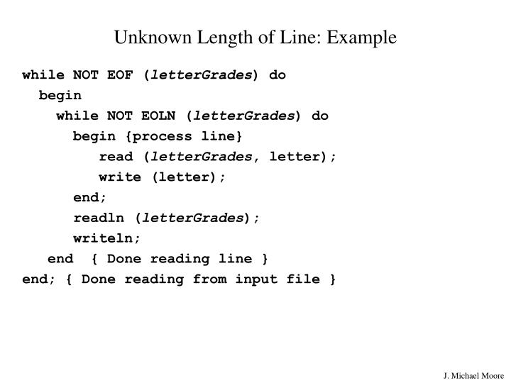 Unknown Length of Line: Example