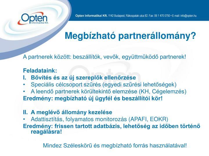 Megbízható partnerállomány?