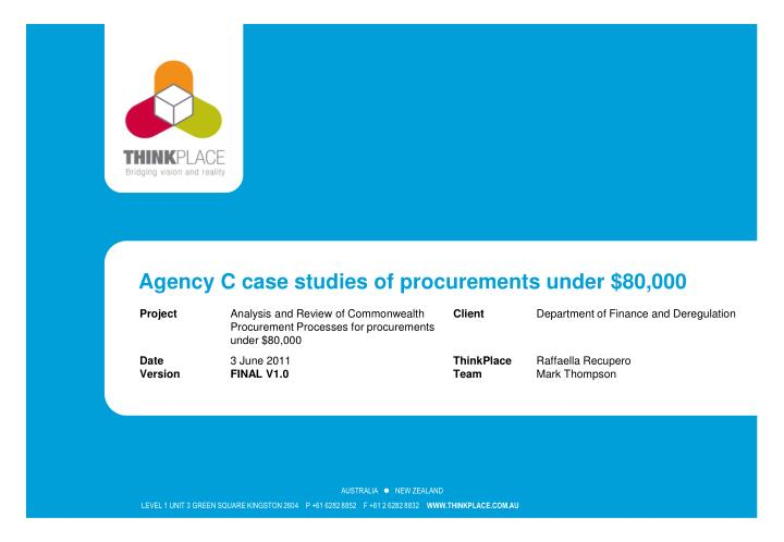 Agency C case studies of procurements under $80,000