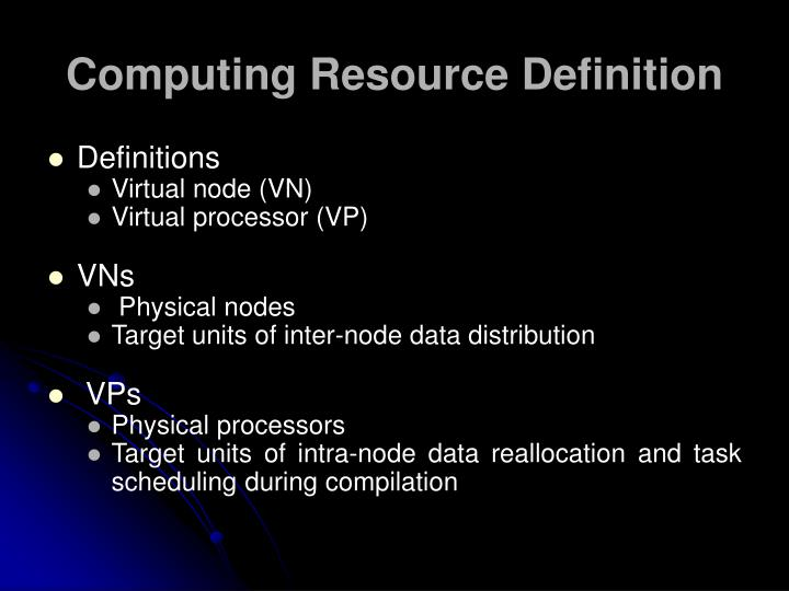 Computing Resource Definition