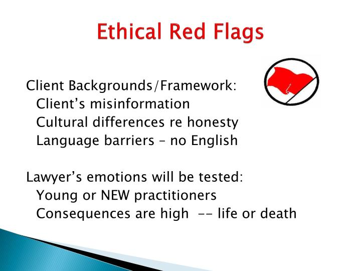 Ethical Red Flags