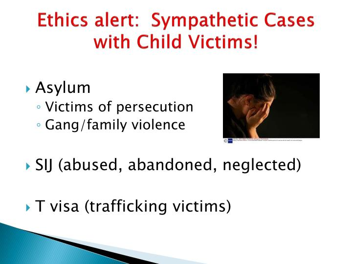 Ethics alert:  Sympathetic Cases with Child Victims!