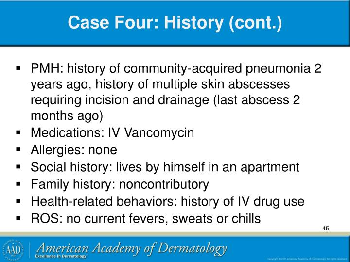 Case Four: History (cont.)
