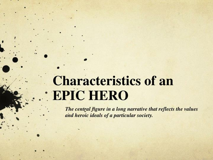 characteristics of an epic hero essay