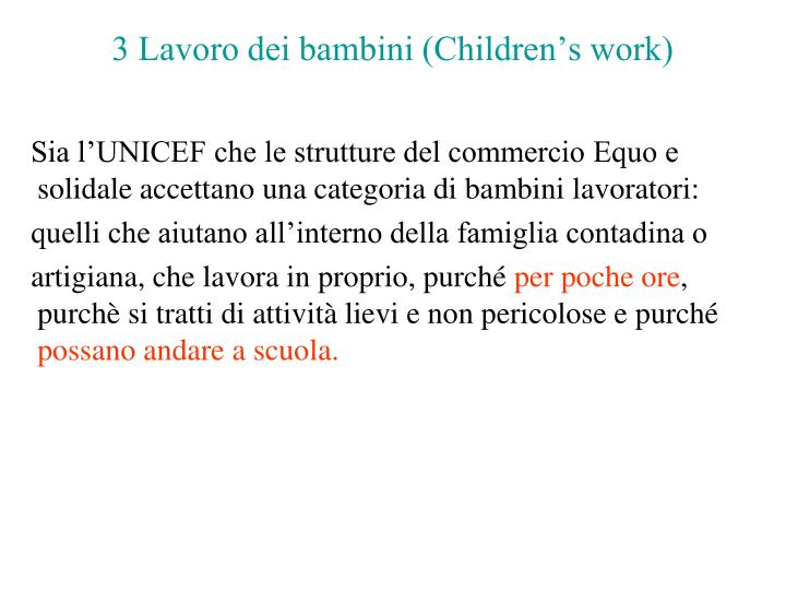 3 Lavoro dei bambini (Children's work)