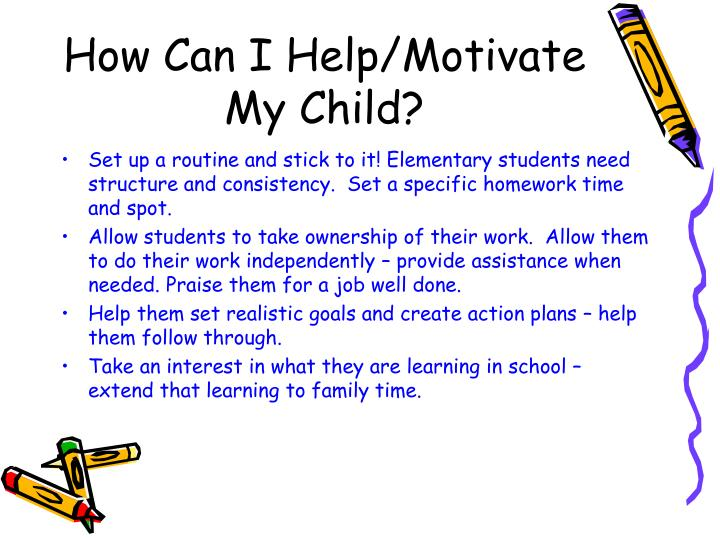 How Can I Help/Motivate My Child?