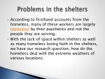 problems in the shelters