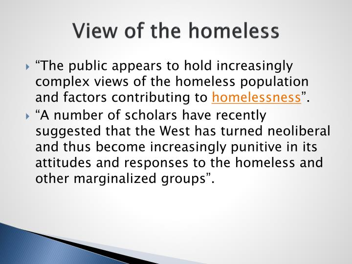 View of the homeless