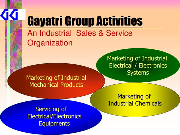 Gayatri group activities an industrial sales service organization