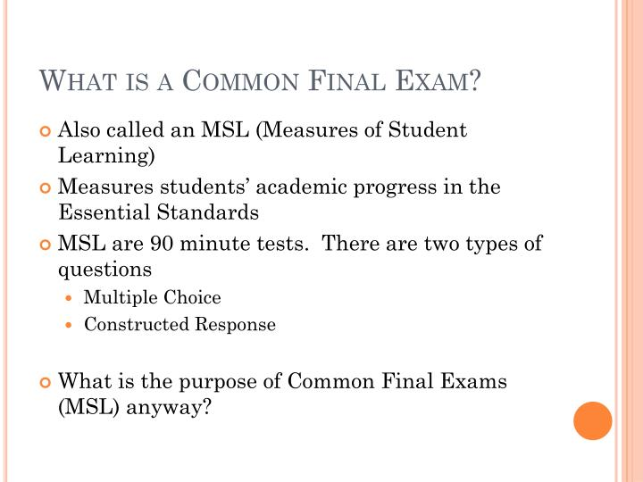 What is a Common Final Exam?