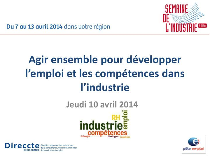 Agir ensemble pour développer l'emploi et les compétences dans l'industrie