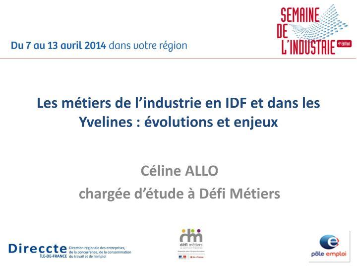 Les métiers de l'industrie en IDF et dans les Yvelines : évolutions et enjeux