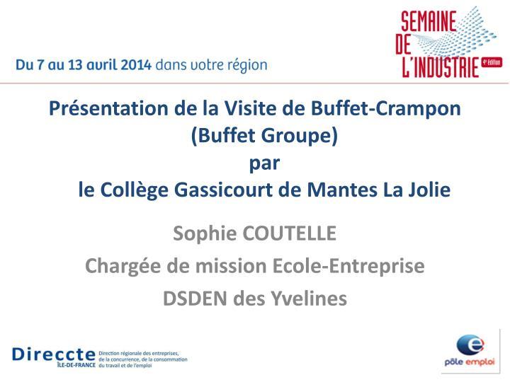 Présentation de la Visite de Buffet-Crampon (Buffet Groupe)