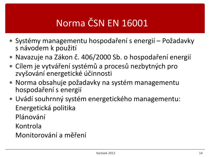 Norma ČSN EN 16001