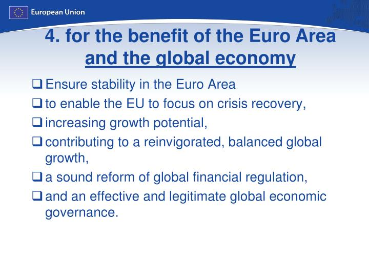 4. for the benefit of the Euro Area