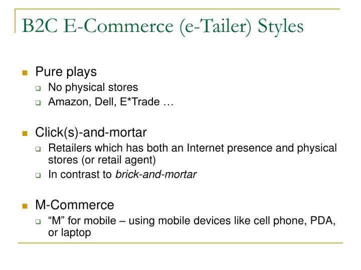 B2C E-Commerce (e-Tailer) Styles