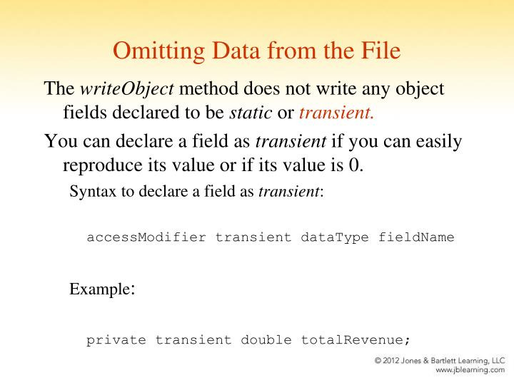 Omitting Data from the File
