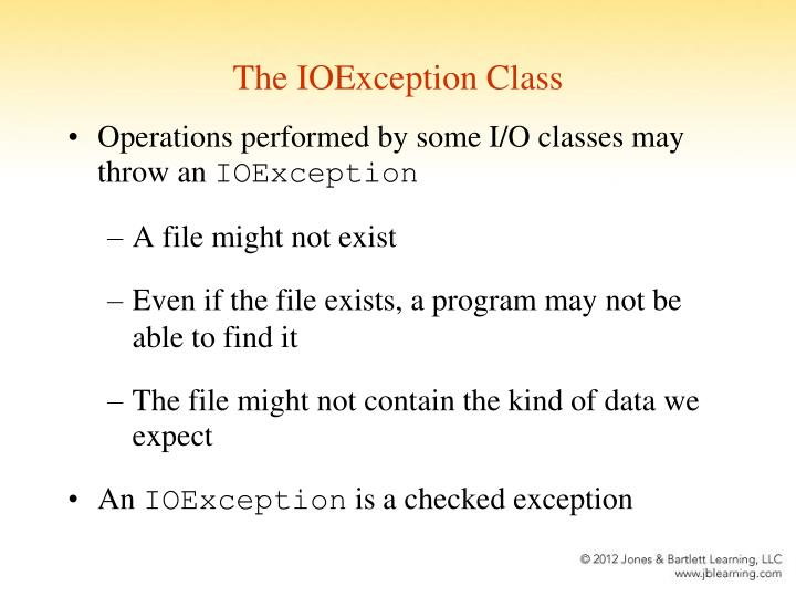 The IOException Class