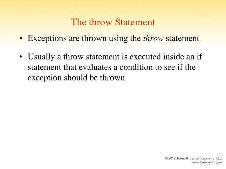 The throw Statement