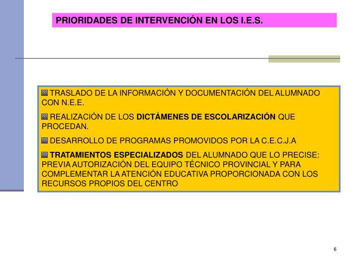 PRIORIDADES DE INTERVENCIÓN EN LOS I.E.S.
