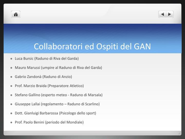 Collaboratori ed Ospiti del GAN