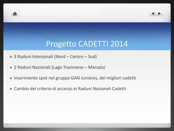 Progetto CADETTI 2014