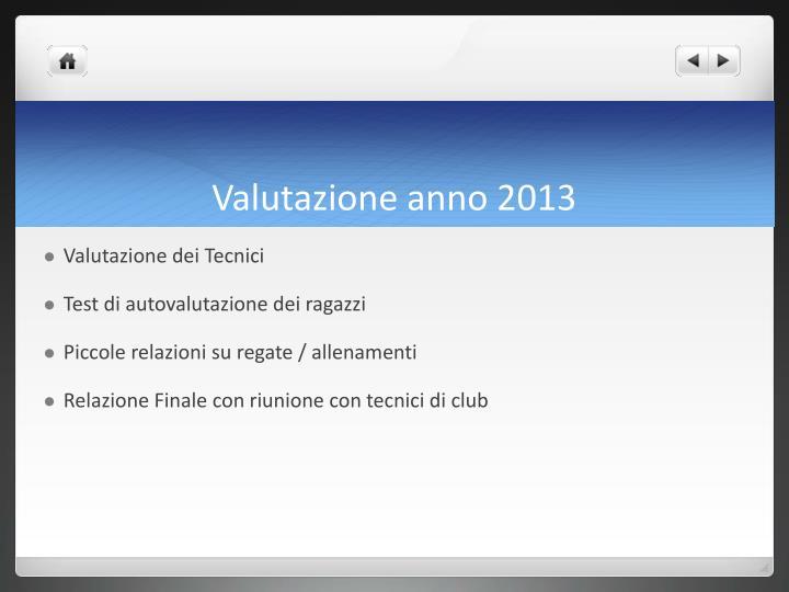 Valutazione anno 2013