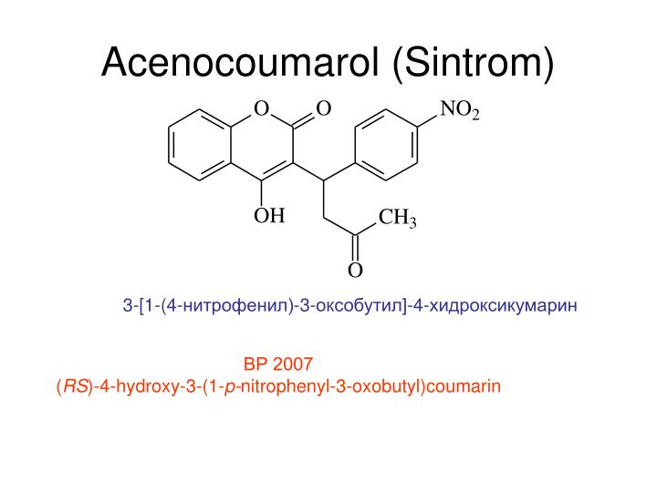 Acenocoumarol (Sintrom)